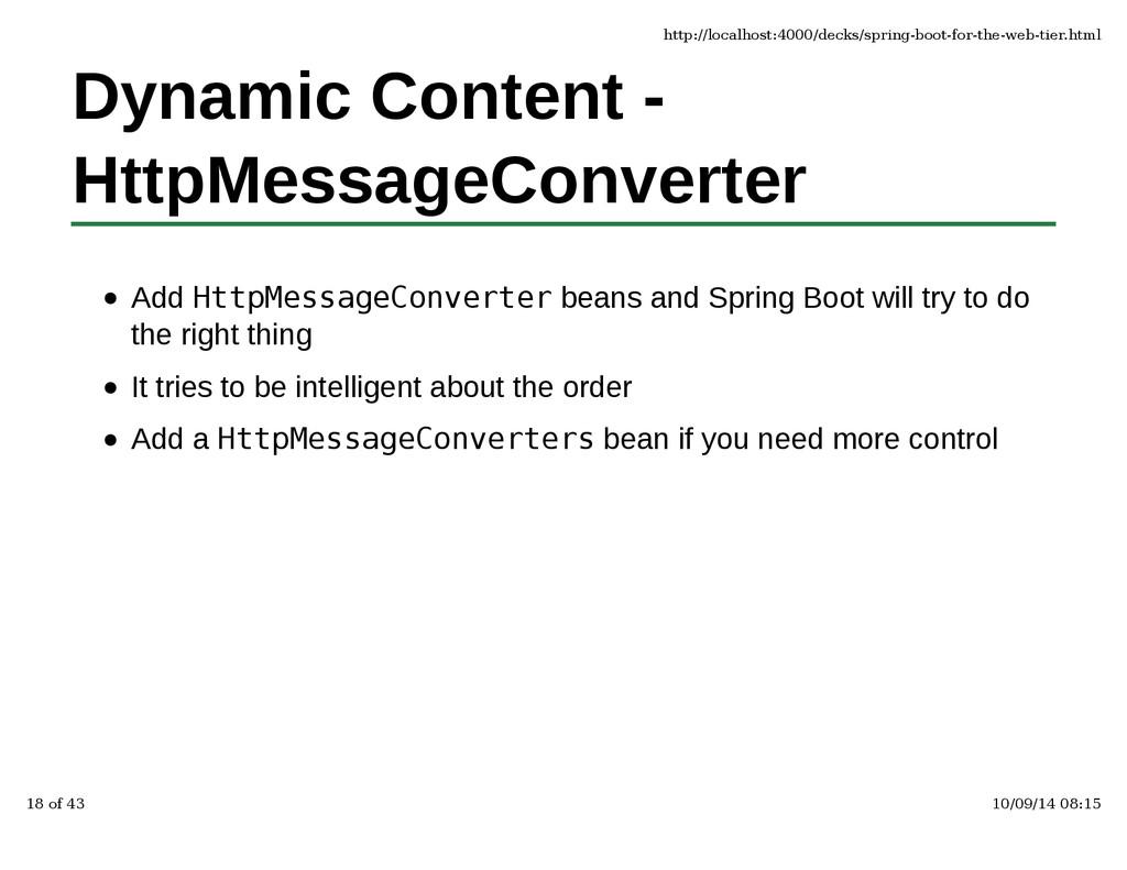 Dynamic Content - HttpMessageConverter Add Http...