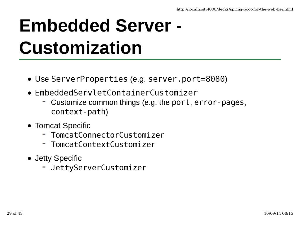 Embedded Server - Customization Use ServerPrope...