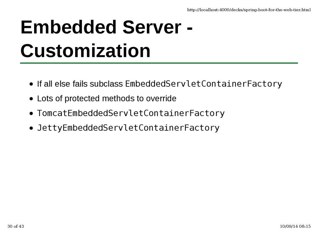 Embedded Server - Customization If all else fai...