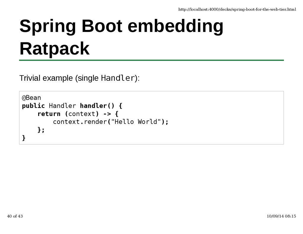 Spring Boot embedding Ratpack Trivial example (...