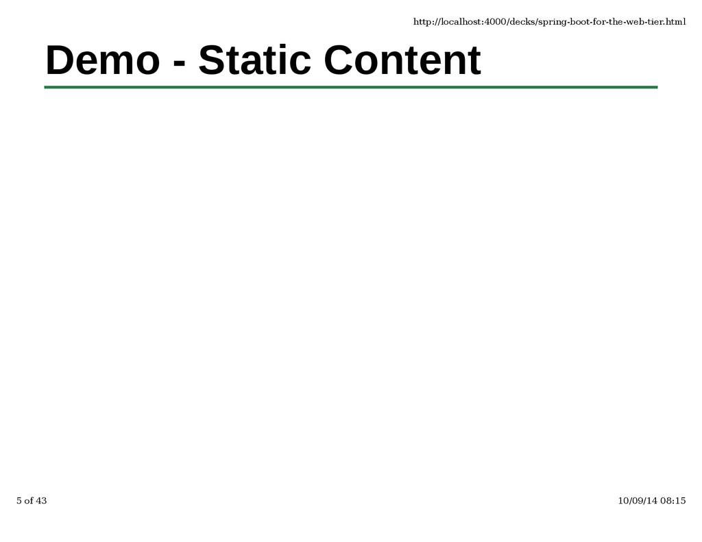 Demo - Static Content http://localhost:4000/dec...