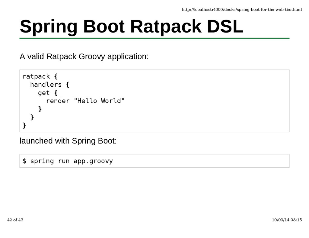 Spring Boot Ratpack DSL A valid Ratpack Groovy ...