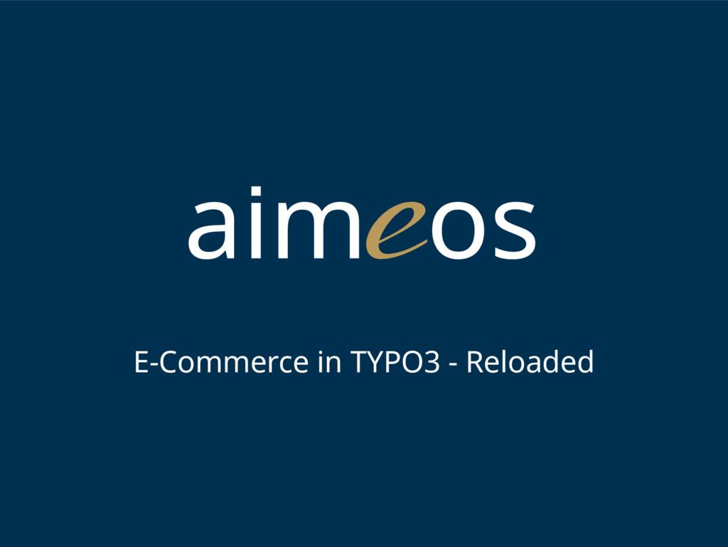 E-Commerce in TYPO3 - Reloaded