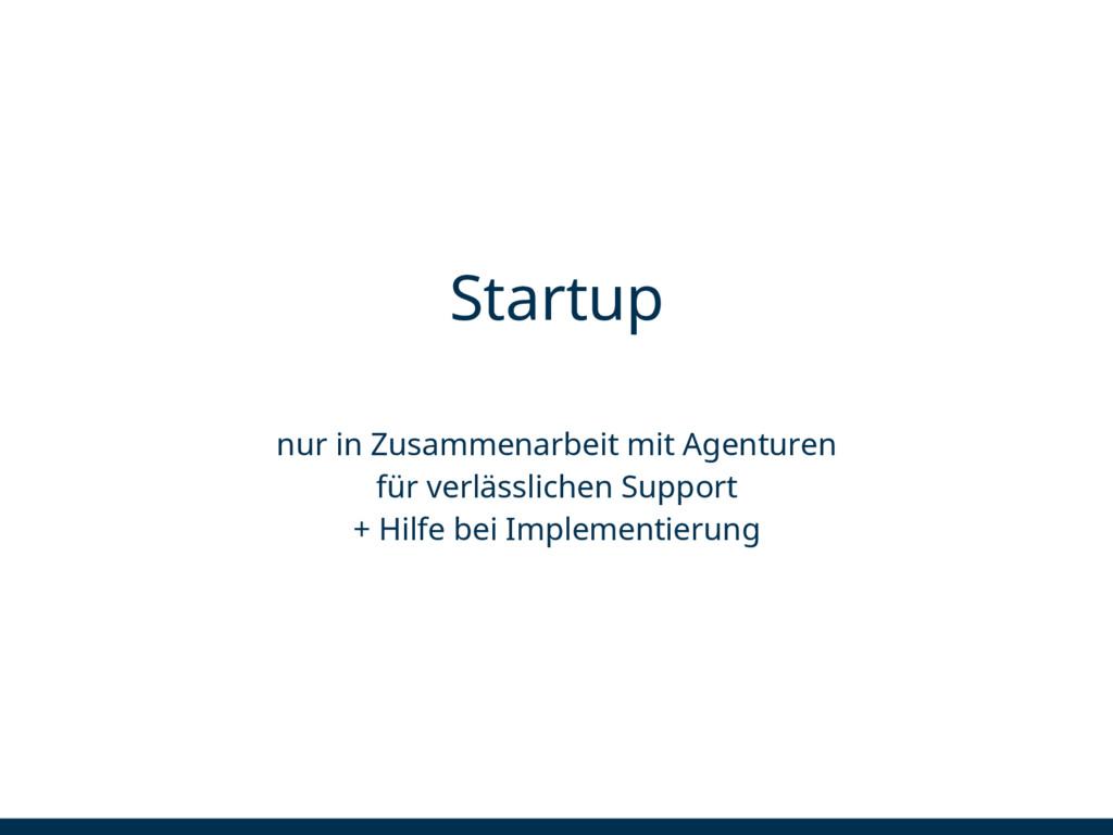 Startup nur in Zusammenarbeit mit Agenturen für...
