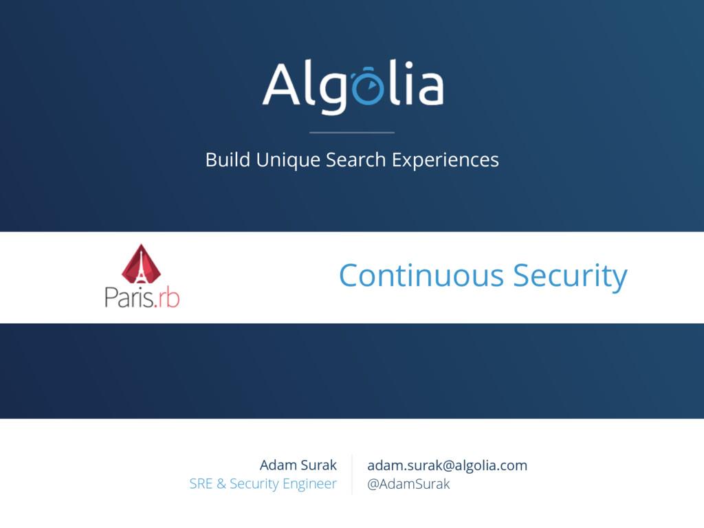 Build Unique Search Experiences Adam Surak SRE ...