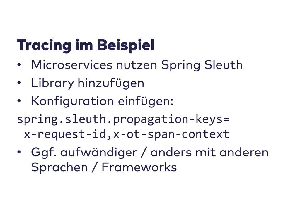• • • spring.sleuth.propagation-keys= x-request...