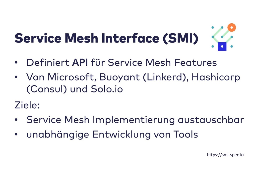 • API • • • https://smi-spec.io