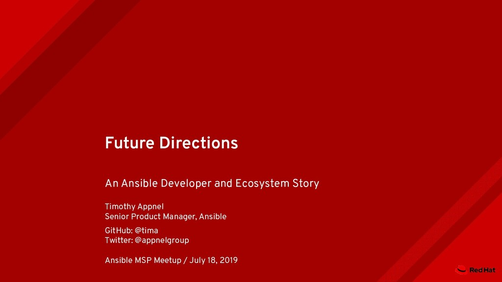 Future Directions An Ansible Developer and Ecos...