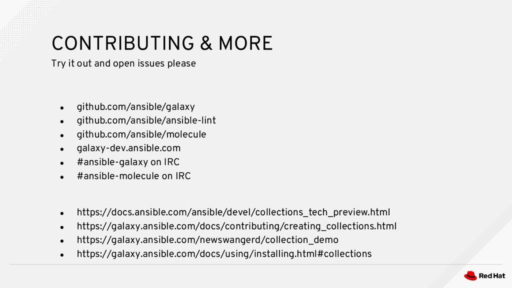 ● github.com/ansible/galaxy ● github.com/ansibl...