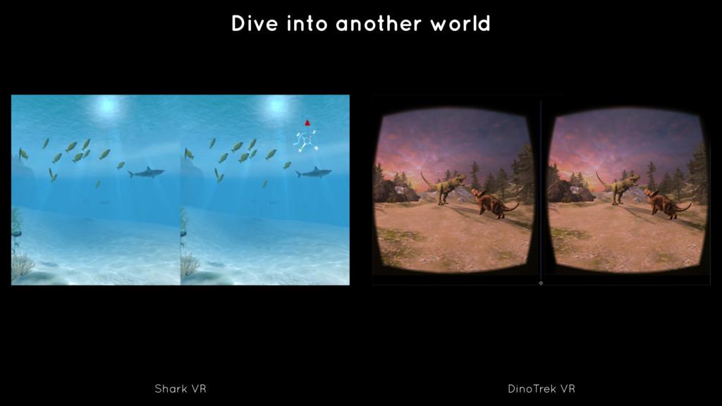 Dive into another world Shark VR DinoTrek VR