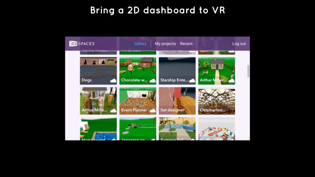 Bring a 2D dashboard to VR