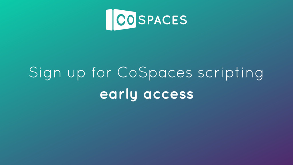 Sign up for CoSpaces scripting early access
