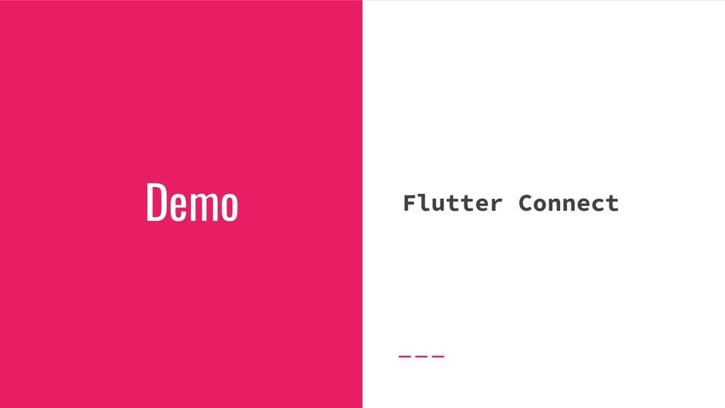Flutter Connect Demo