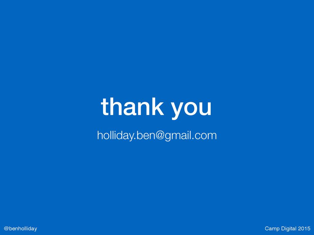 Camp Digital 2015 @benholliday thank you hollid...
