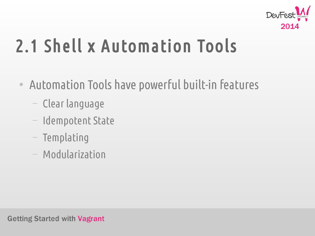 2.1 Shell x Automation Tools ● Automation Tools...