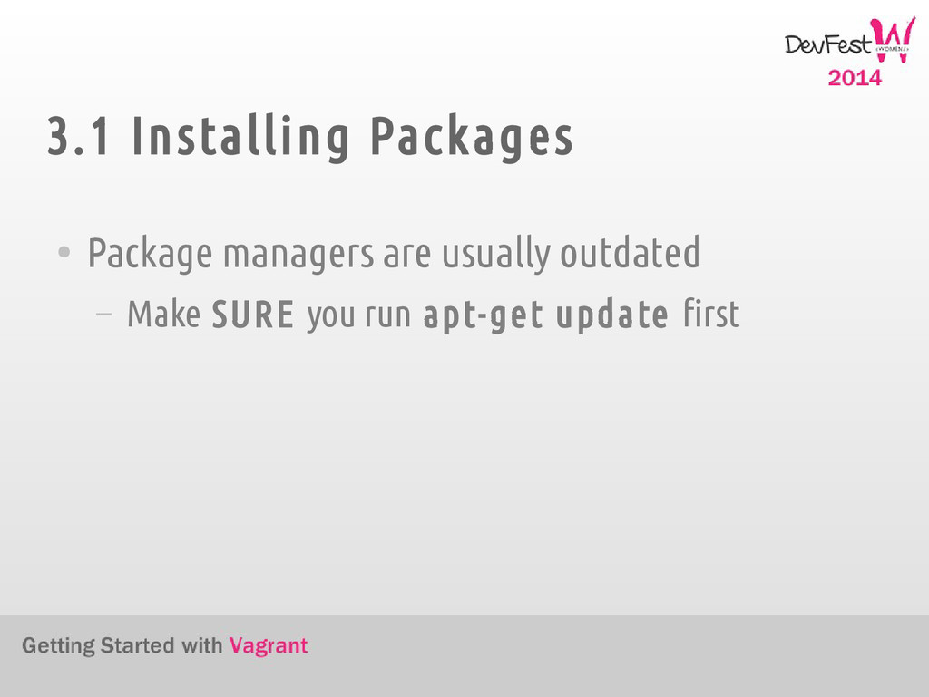 3.1 Installing Packages ● Package managers are ...