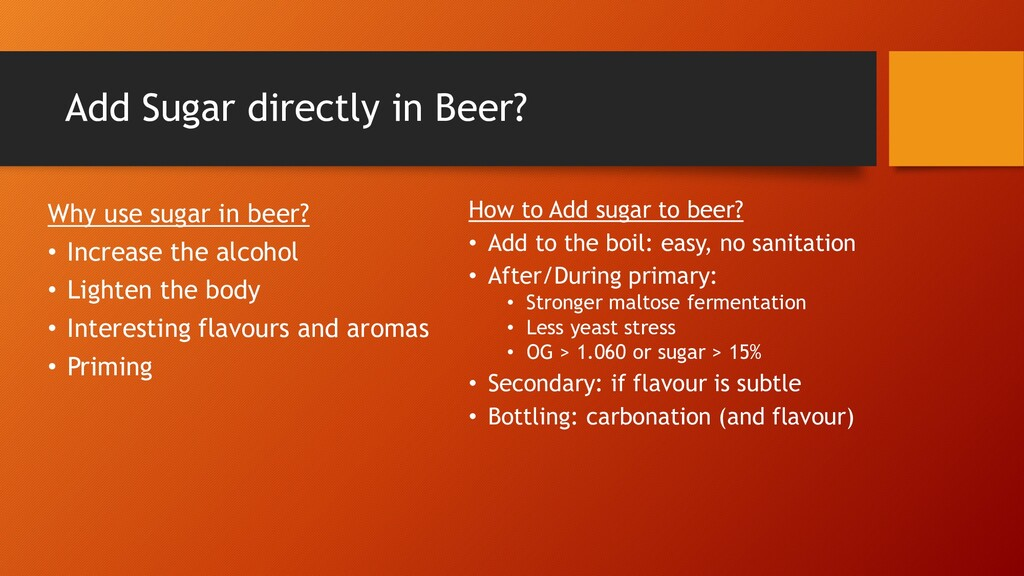 Add Sugar directly in Beer? Why use sugar in be...