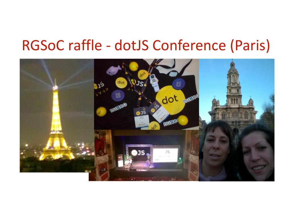 RGSoC rаffle -‐ dotJS Conference...