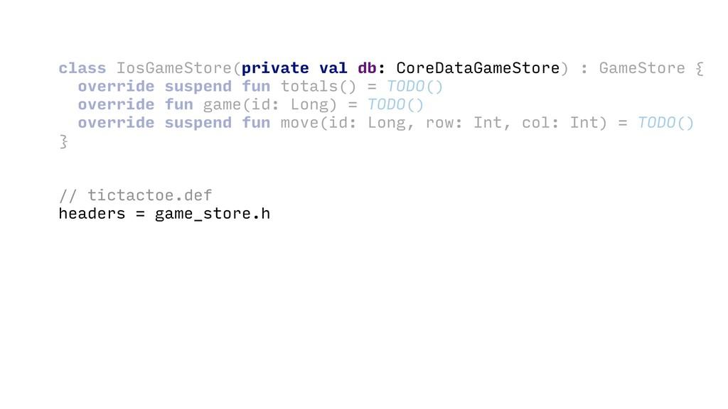 class IosGameStore( ) : GameStore { override su...