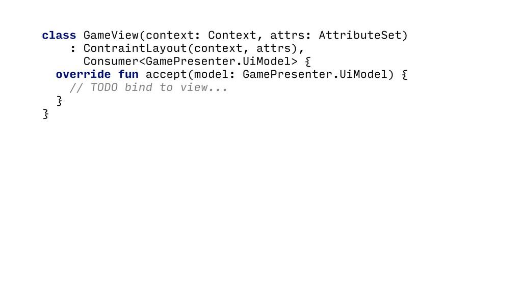 class GameView(context: Context, attrs: Attribu...