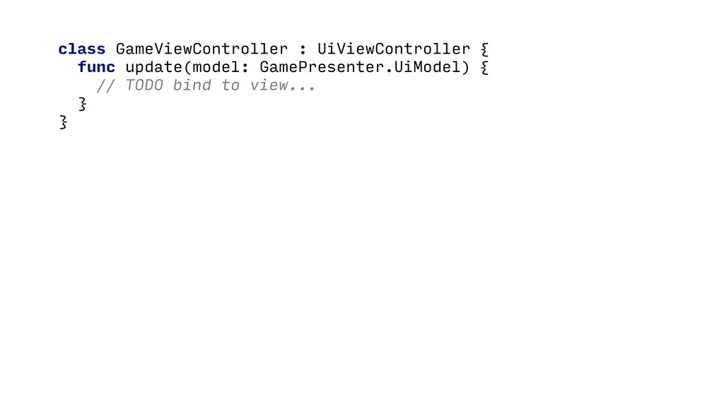 class GameViewController : UiViewController { f...