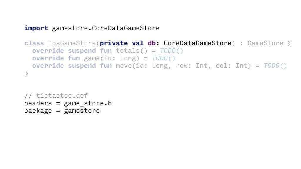 import gamestore.CoreDataGameStore class IosGam...