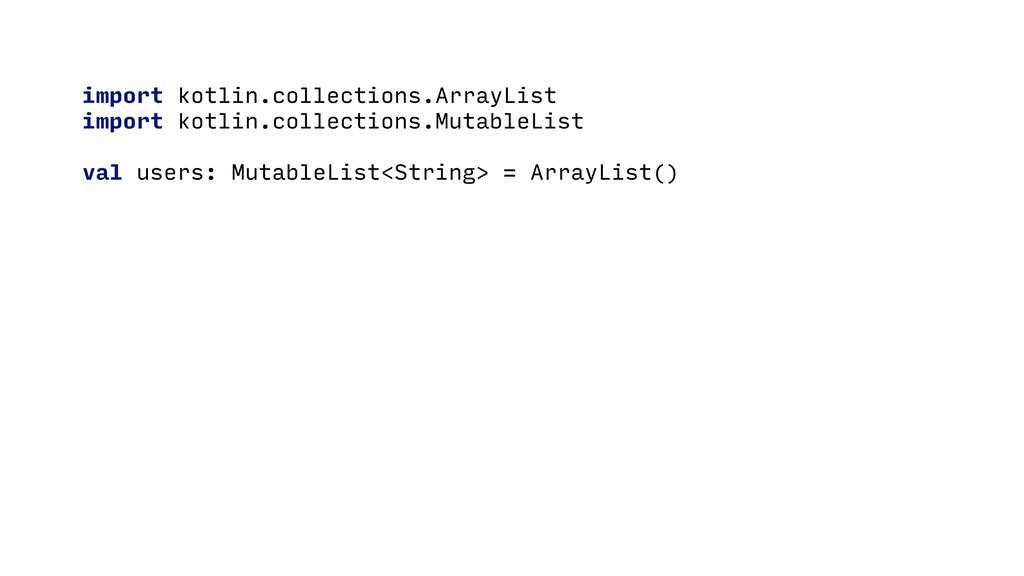 import kotlin.collections.ArrayList import kotl...