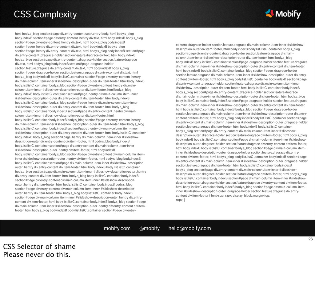 mobify.com @mobify hello@mobify.com CSS Complex...
