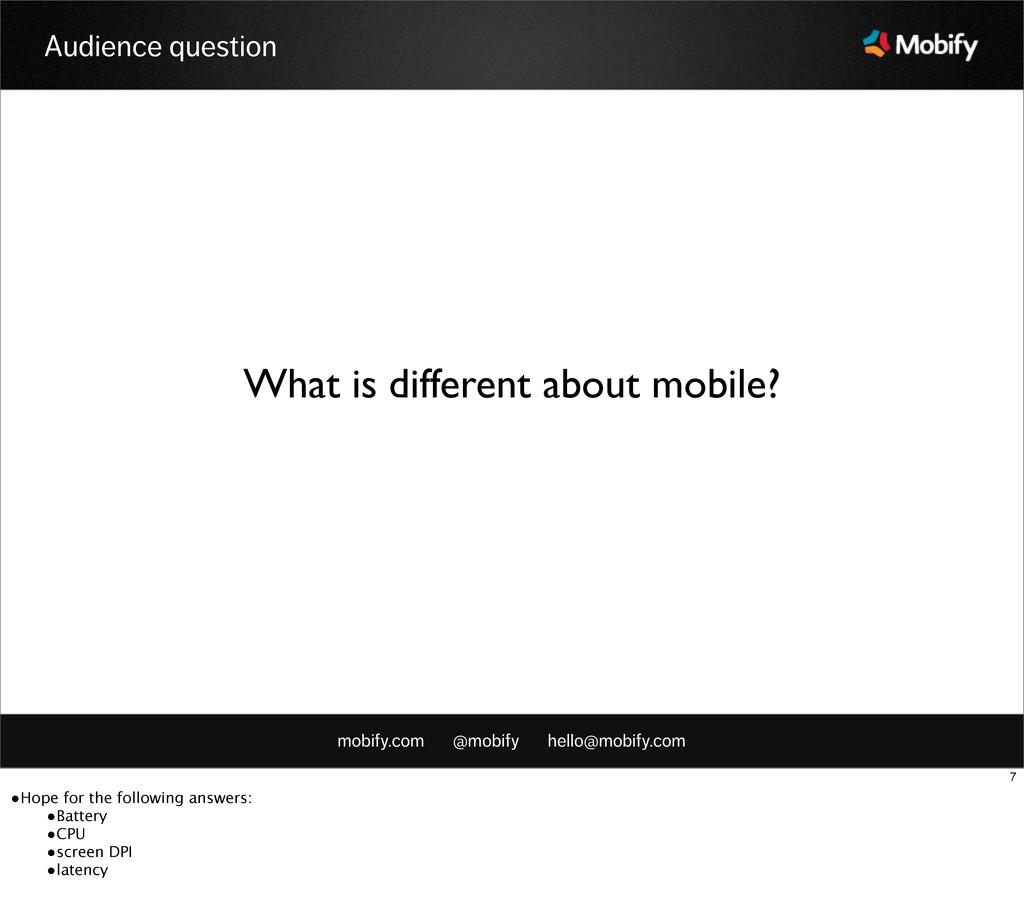 mobify.com @mobify hello@mobify.com Audience qu...