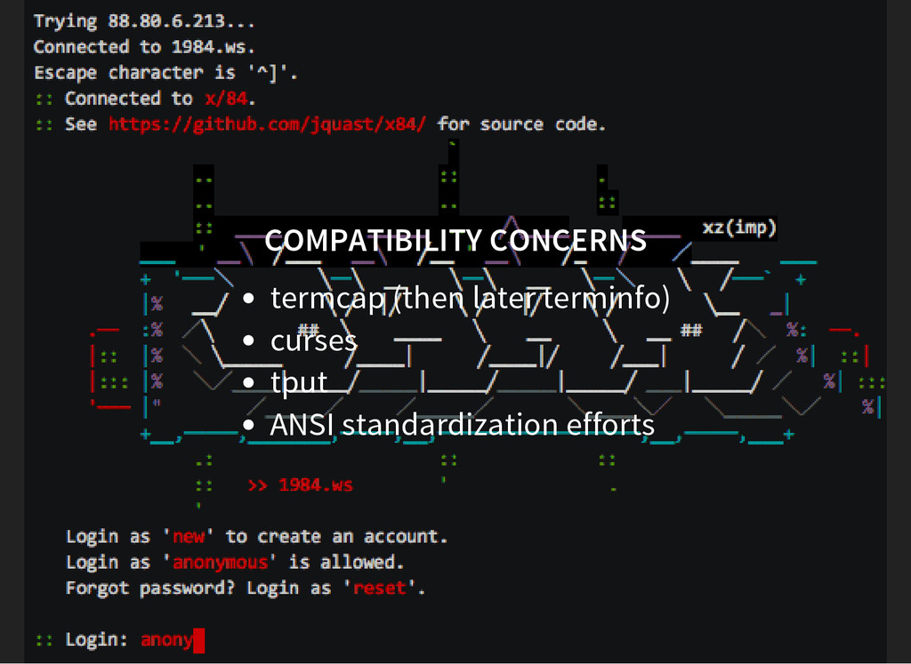 COMPATIBILITY CONCERNS termcap (then later term...