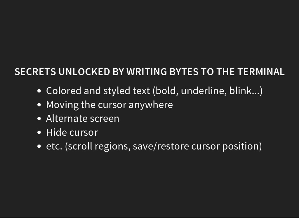 SECRETS UNLOCKED BY WRITING BYTES TO THE TERMIN...