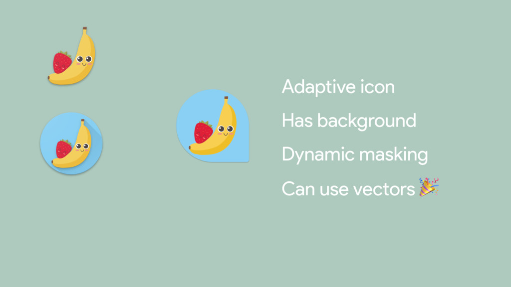 Has background  Dynamic masking  Can use vector...