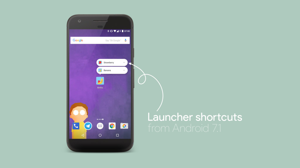 """from Android 7.1 Launcher sho""""cuts"""