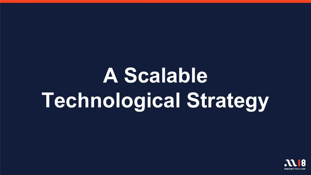 A Scalable Technological Strategy