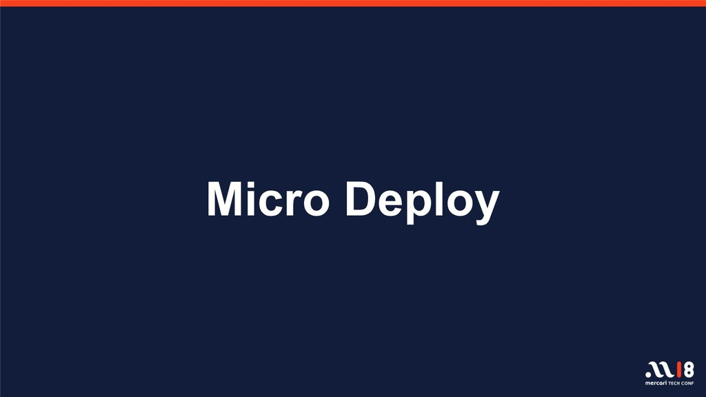Micro Deploy