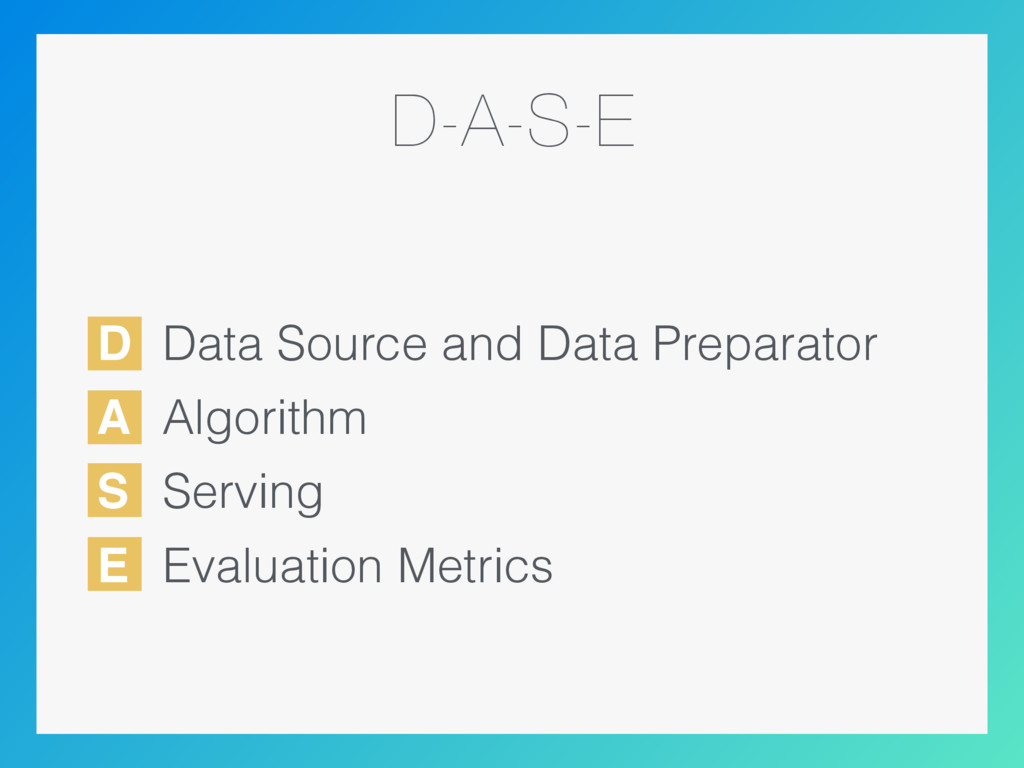 D A S E D-A-S-E Data Source and Data Preparator...