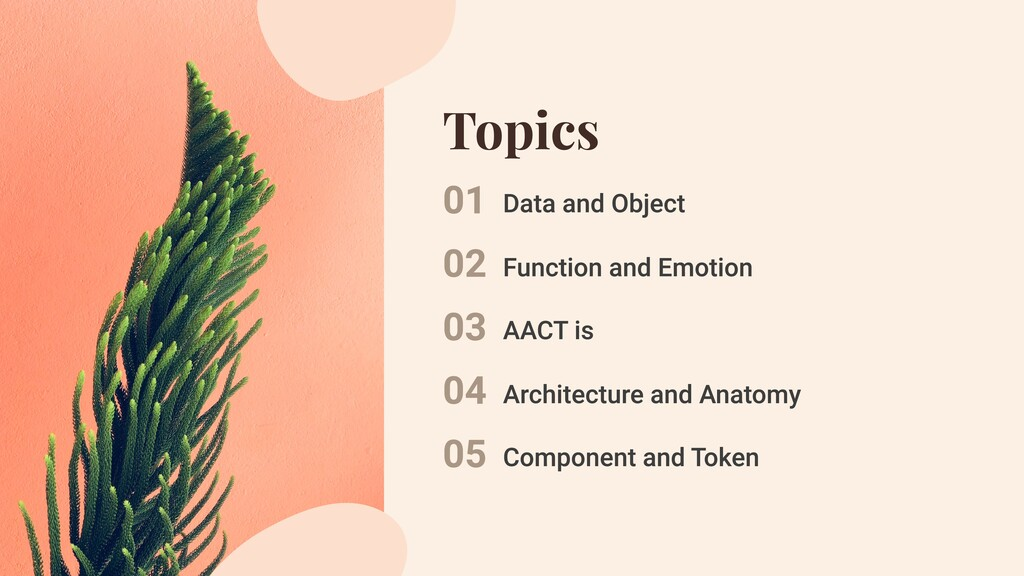 Topics 01 02 03 04 05 Data and Object Function ...