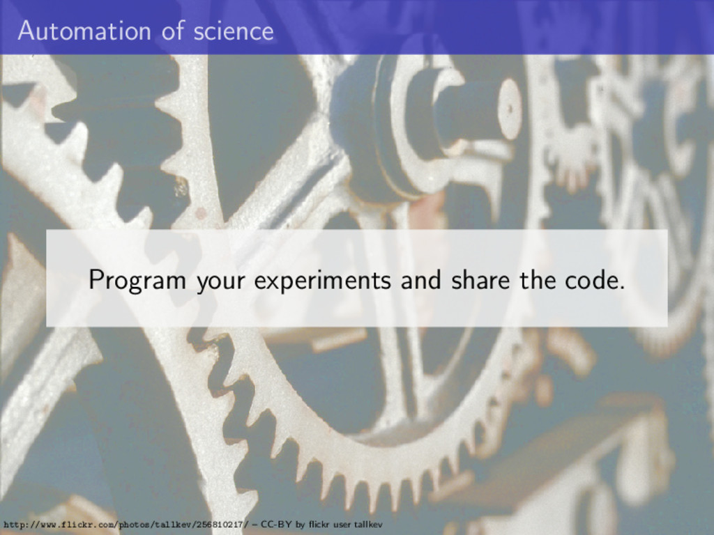 Automation of science Program your experiments ...