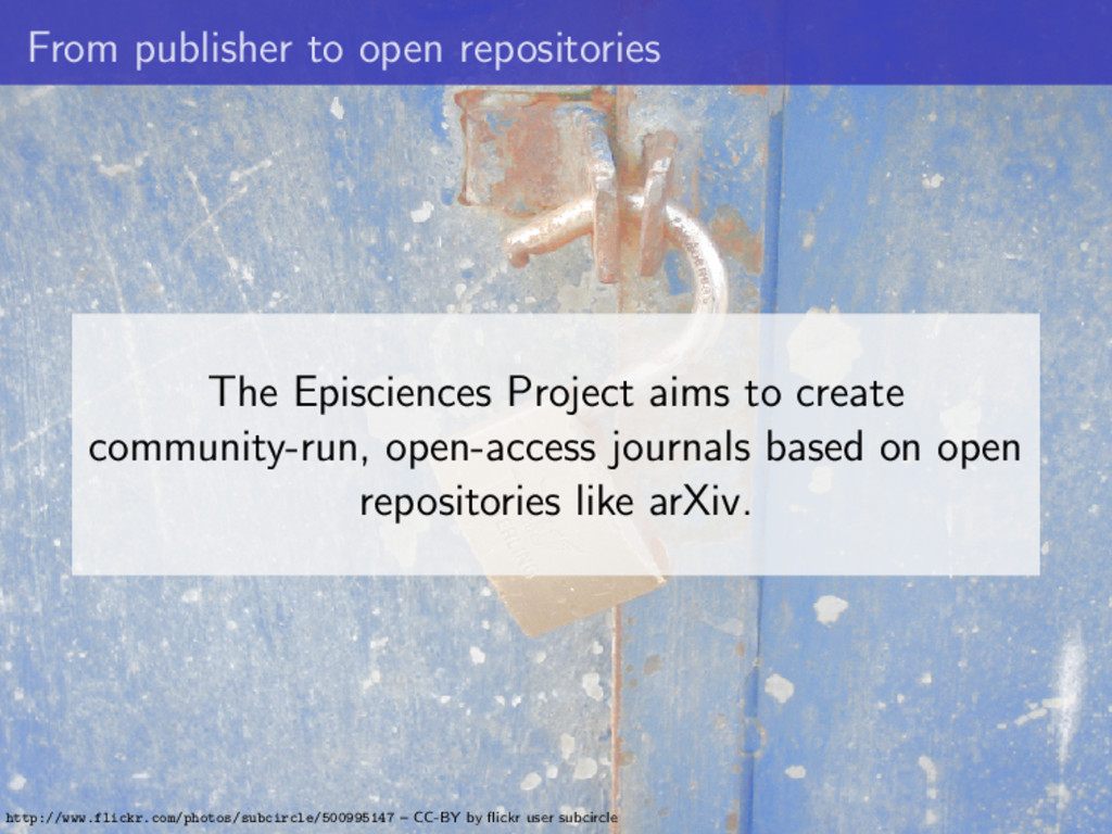 From publisher to open repositories The Episcie...