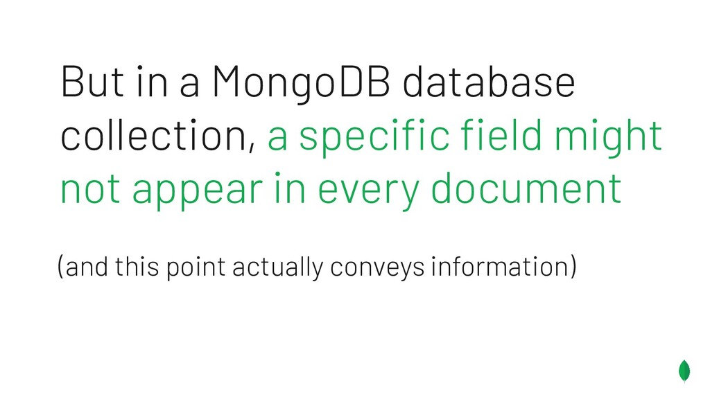 But in a MongoDB database collection, a specific...