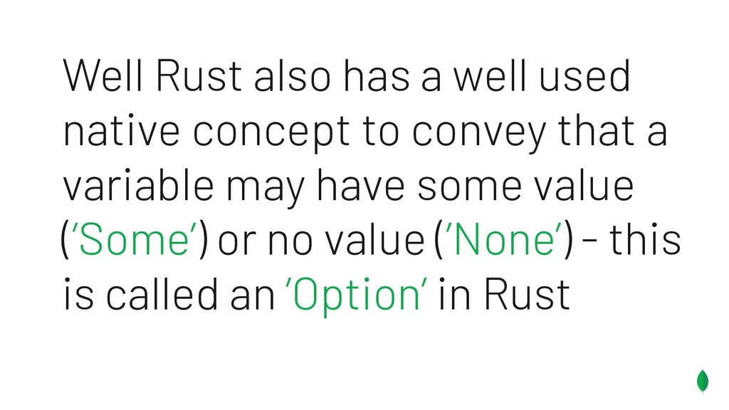 Well Rust also has a well used native concept t...
