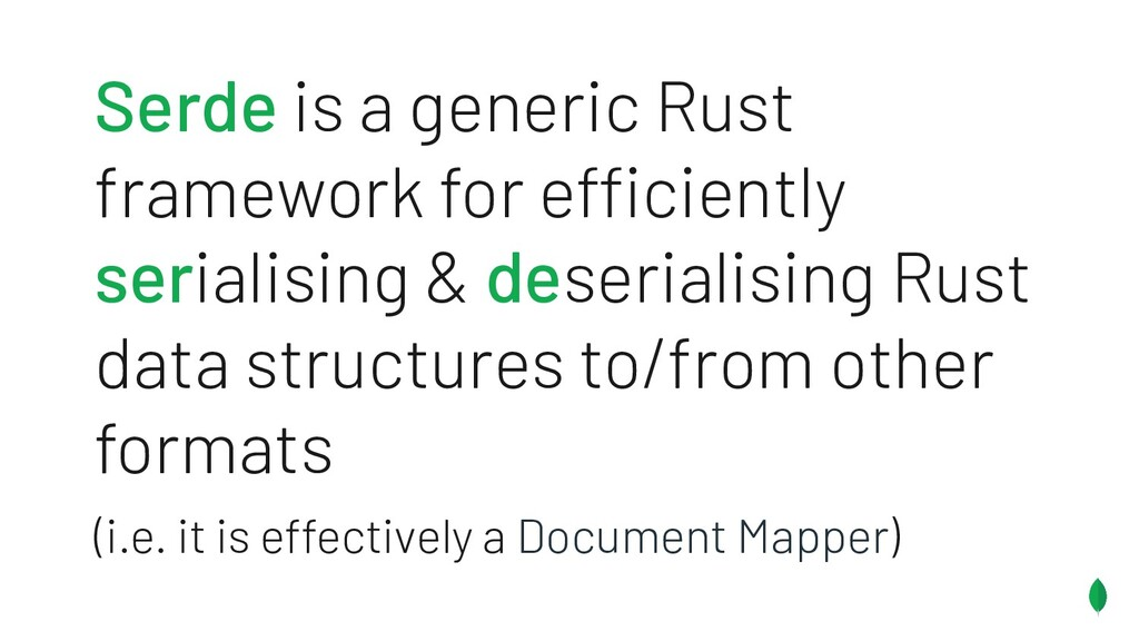 Serde is a generic Rust framework for efficient...