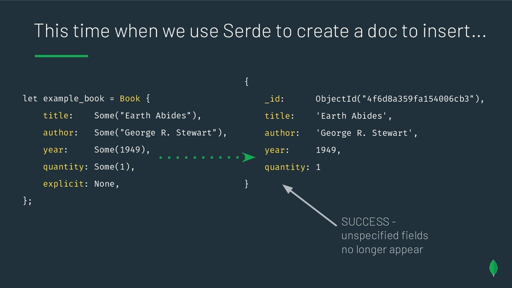 This time when we use Serde to create a doc to ...