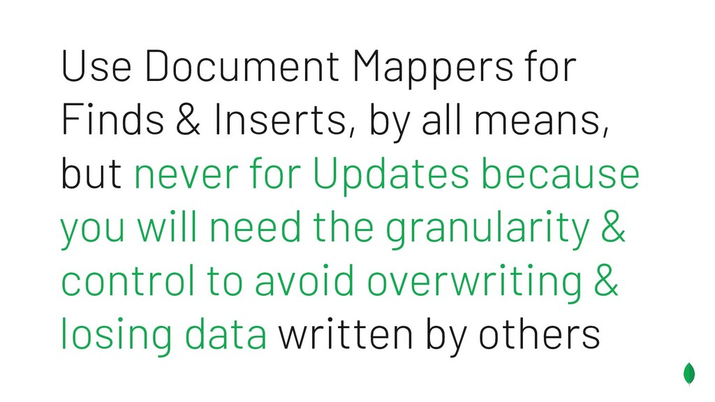 Use Document Mappers for Finds & Inserts, by al...