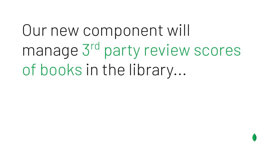 Our new component will manage 3rd party review ...