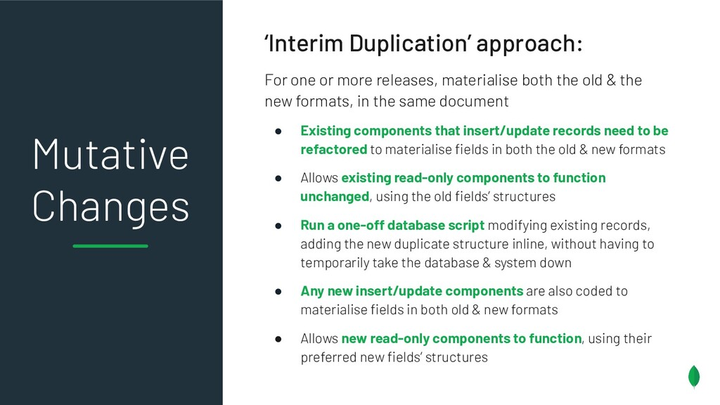 'Interim Duplication' approach: For one or more...