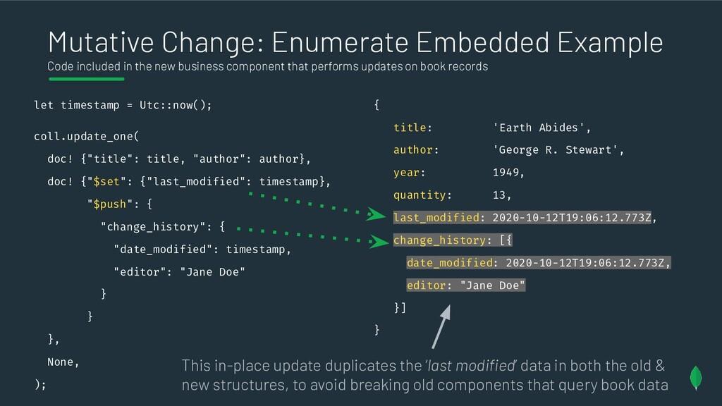 Mutative Change: Enumerate Embedded Example Cod...