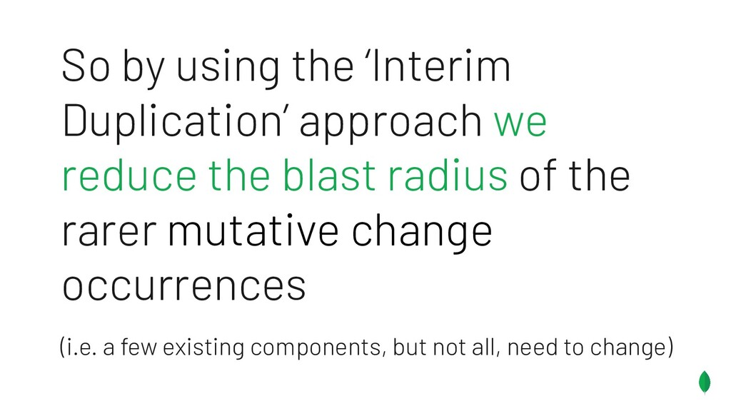So by using the 'Interim Duplication' approach ...