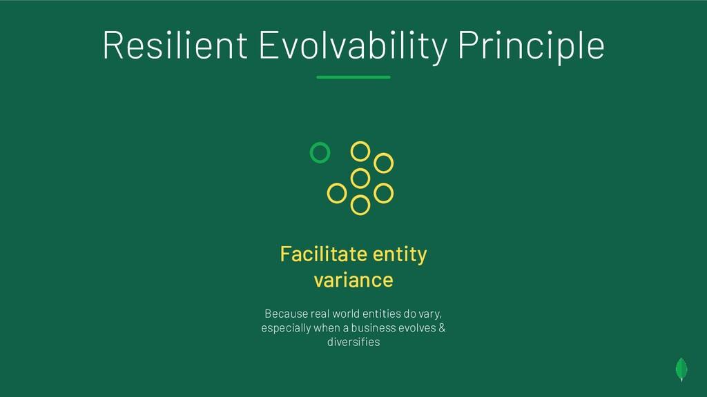 Resilient Evolvability Principle Facilitate ent...
