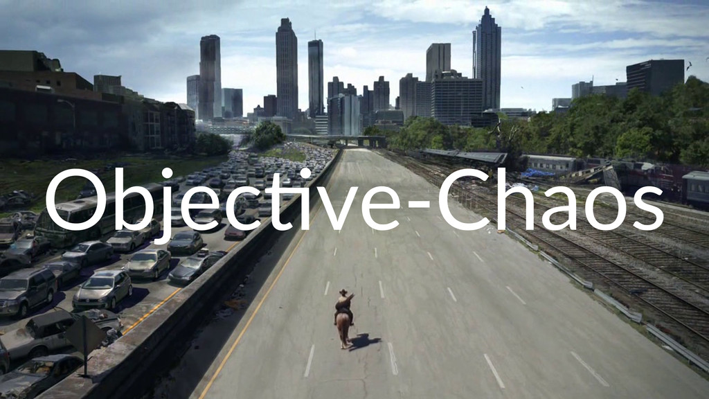Objec&ve(Chaos
